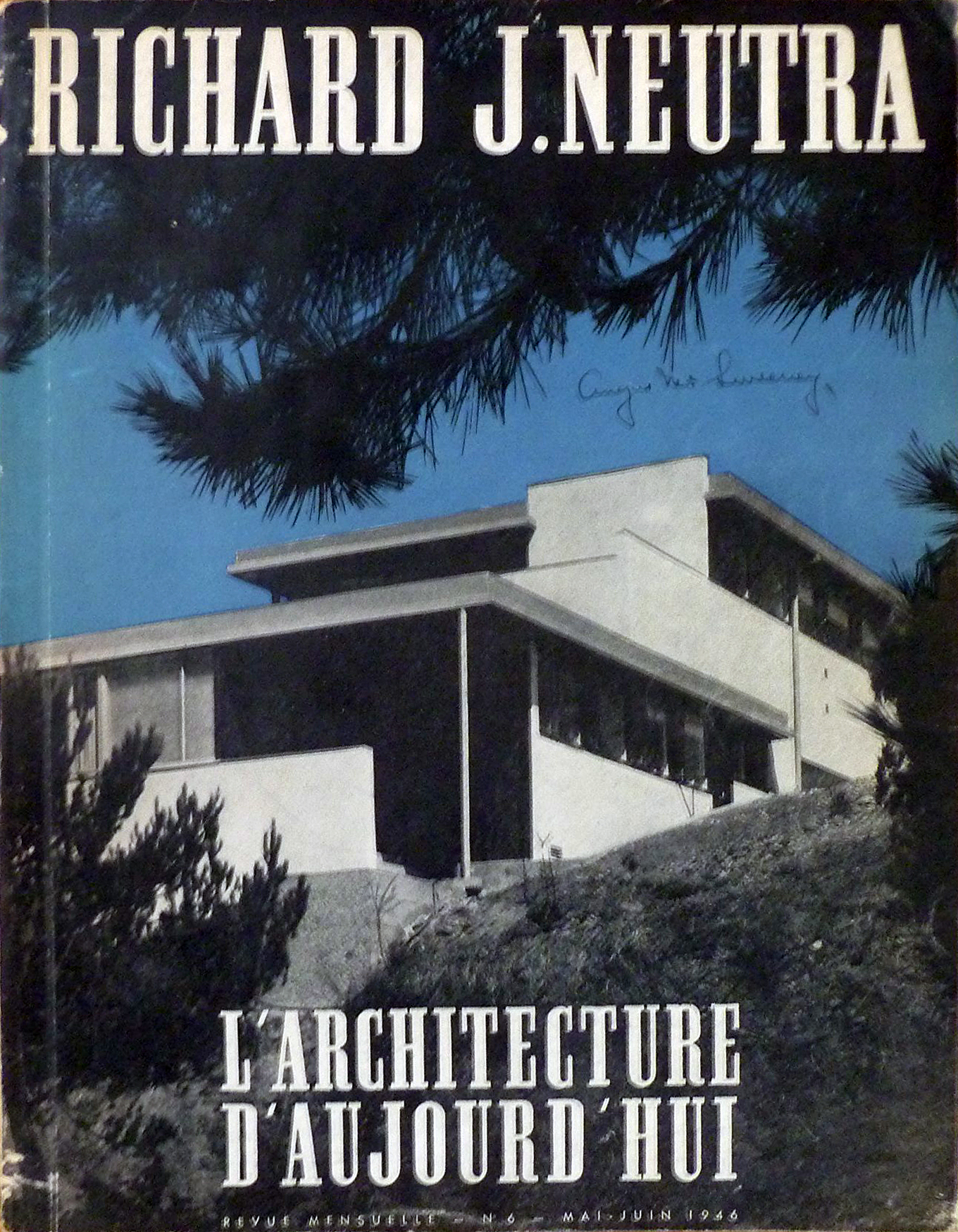 Richard J. Neutra, Architect (LArchitecture dAujourdhui, No. 6, Mai-Juin 1946)  by  Richard Neutra