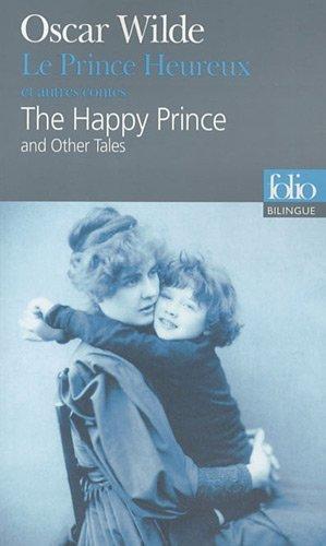 Le Prince Heureux et autres contes  by  Oscar Wilde