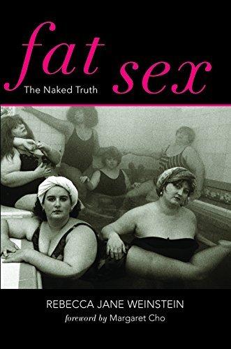Fat Sex  by  Rebecca Jane Weinstein