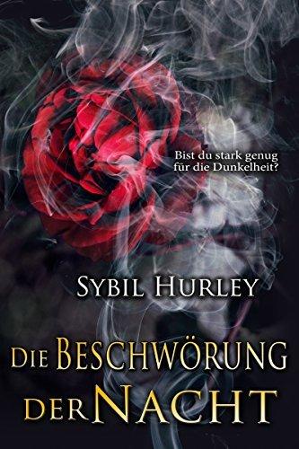 Die Beschwörung der Nacht (Blutgebunden 1) Sybil Hurley