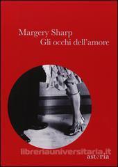 Gli occhi dellamore  by  Margery Sharp