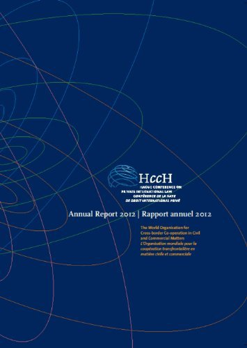 Hague Conference on Private International Law Annual Report 2012 Micah Thorner