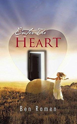 Enter The Heart  by  Ben Romen