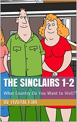 The Sinclairs 1-2: What Country Do You Want to Visit? (Cartoon Island Season 1 The Sinclairs) In-Hwan Kim