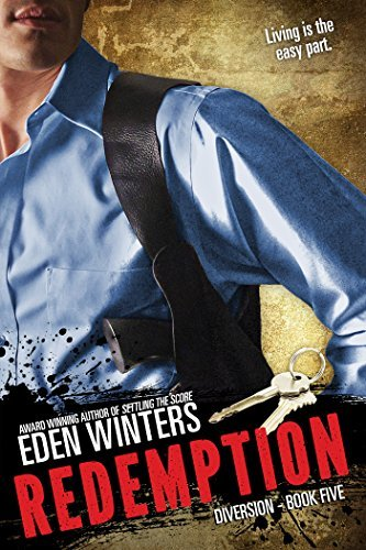 Redemption (Diversion Book 5)  by  Eden Winters