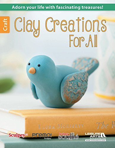 Clay Creations for All Leisure Arts