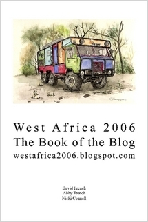 West Africa 2006 - the Paperback of the Blog  by  David French