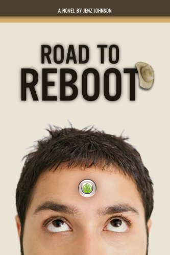 Road To Reboot: A Novel  by  Jenz Johnson