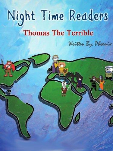 Thomas The Terrible (Night Time Readers Book 1) Phoenix