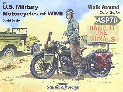 Us Military Motorcycles Of Wwii   Armor Walk Around Color Series No. 7  by  David Doyle