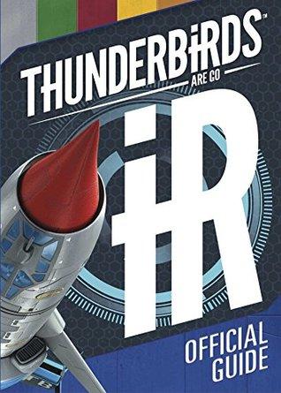 Thunderbirds Are Go Official Guide Simon & Schuster UK