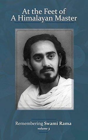 At the Feet of a Himalayan Master Volume 3 Swami Rama
