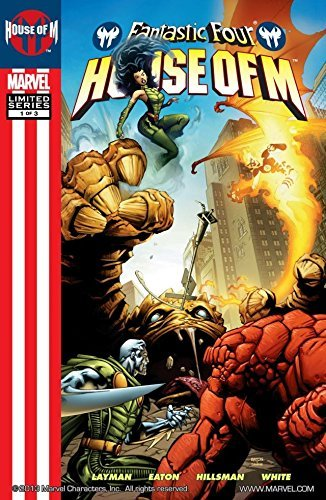 Fantastic Four: House Of M #1 (of 3)  by  John Layman