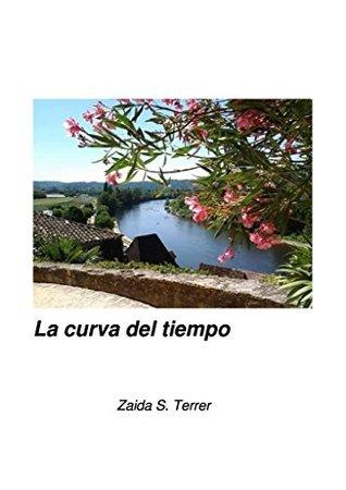 La curva del tiempo  by  Zaida Sanchez Terrer