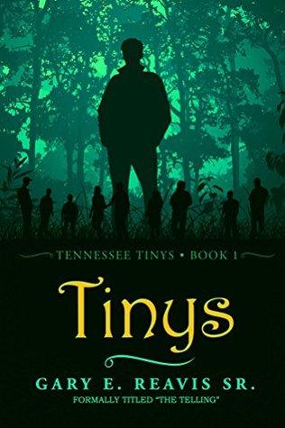 Tinys: Tennessee Tinys - Book 1 Gary Reavis