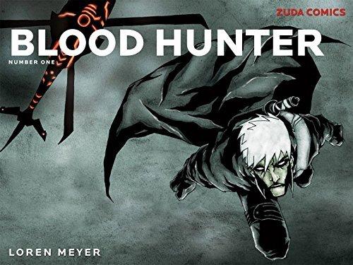 Blood Hunter #1 Loren Meyer