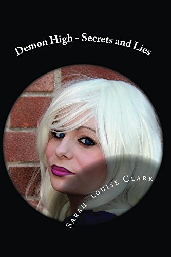 Demon High - Secrets and Lies Sarah Clark
