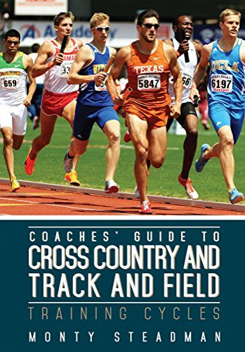 Coaches Guide to Cross Country and Track and Field: Training Cycles  by  Monty Steadman