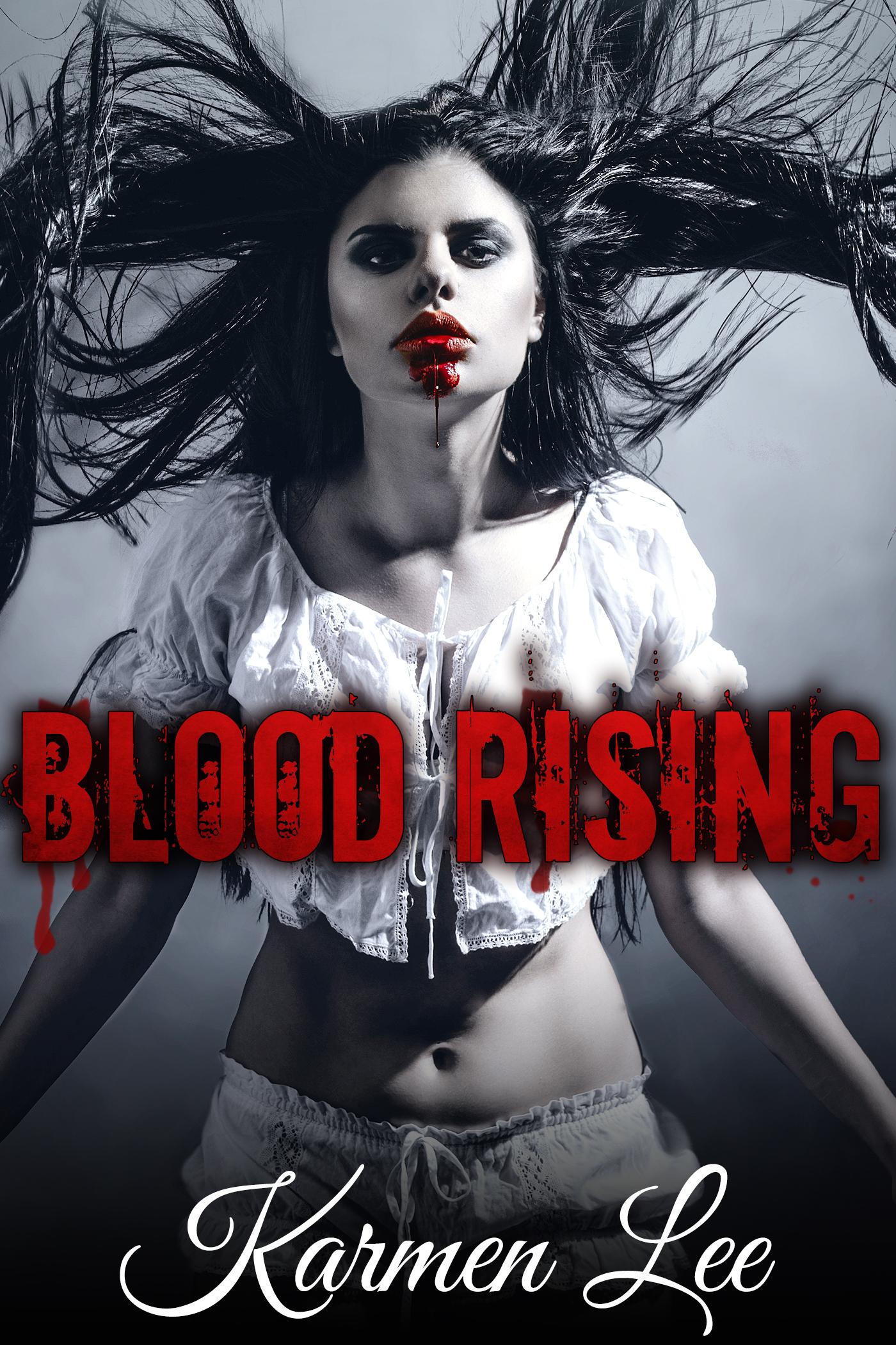 Blood Rising (Bound in Blood Book 2)  by  Karmen Lee
