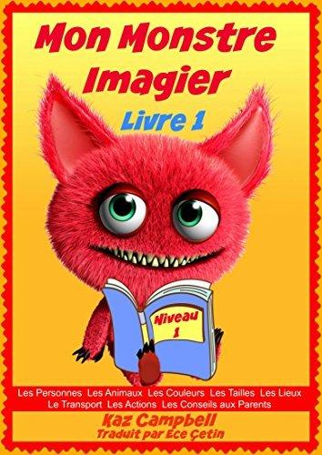 Mon Monstre - Imagier - Niveau 1 Livre 1 Kaz Campbell
