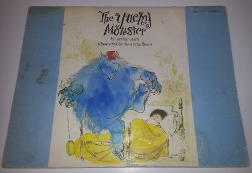 The Yucky Monster  by  Arthur J. Roth
