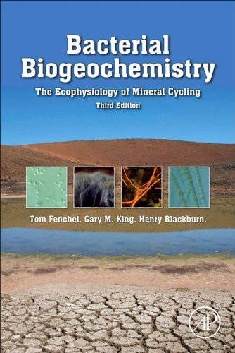 Bacterial Biogeochemistry: The Ecophysiology of Mineral Cycling Tom Fenchel