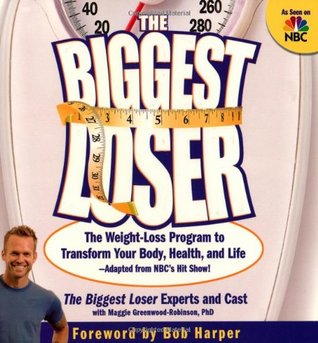 The Biggest Loser Fitness Program: Fast, Safe, And Effective Workouts To Target And Tone Your Trouble Spots Maggie Greenwood-Robinson
