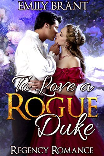 To Love a Rogue Duke Emily Brant
