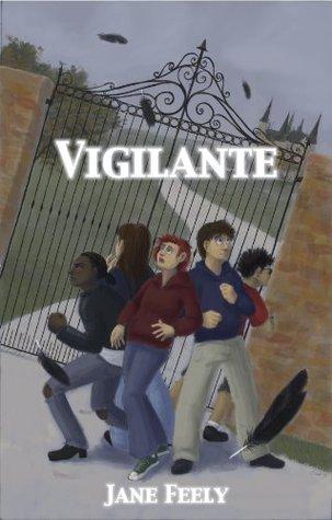 Vigilante  by  Jane Feely
