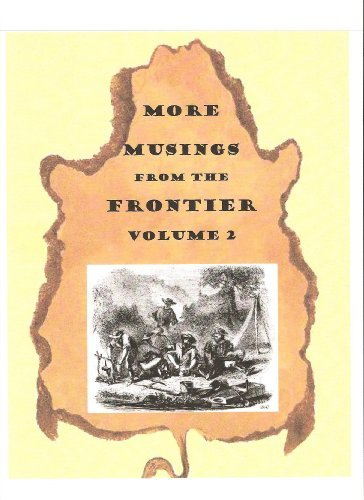 More Musings from the Frontier  by  Ivan Herring