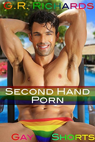 Second Hand Porn  by  G.R. Richards