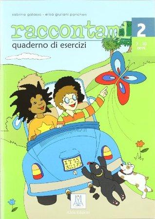 Raccontami - Corso DI Italiano Per Bambini - 2 Luca Cortis