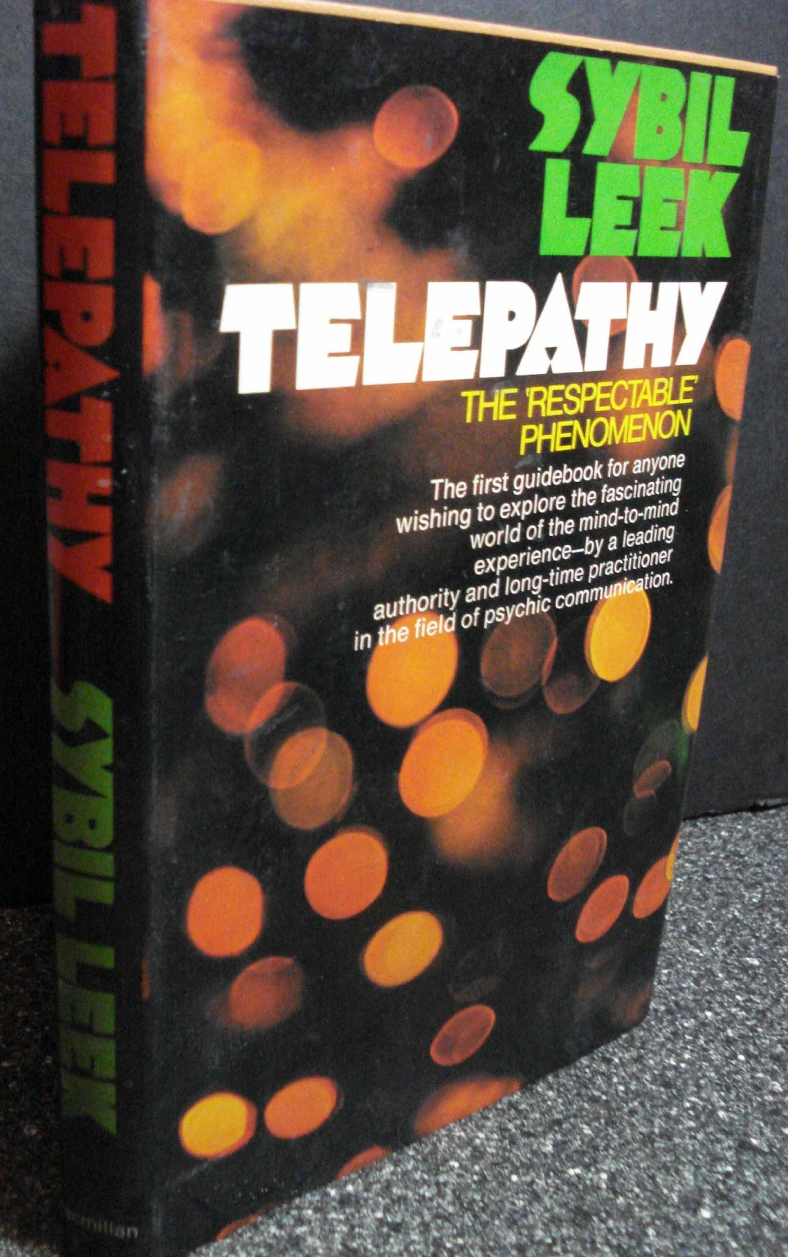 Telepathy: The Respectable Phenomenon Sybil Leek