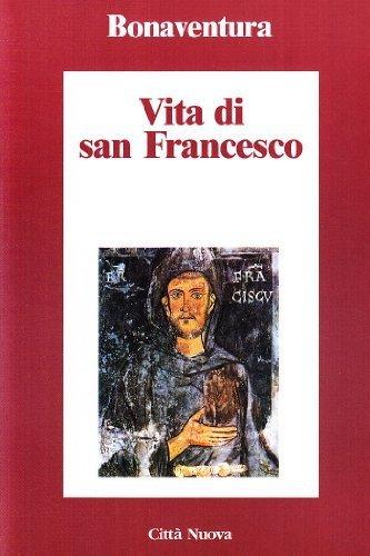 Vita di San Francesco  by  (san) Bonaventura