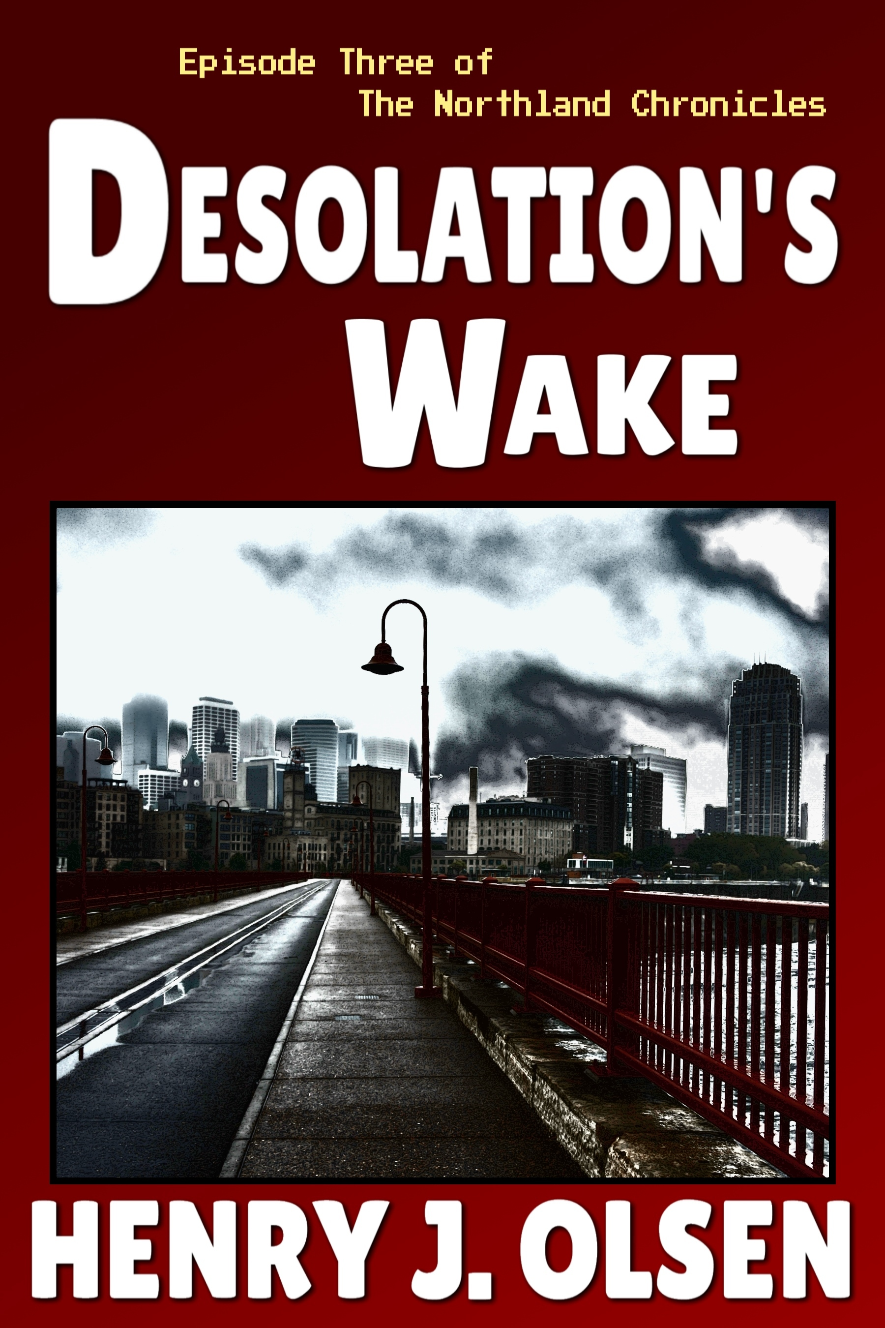 Desolations Wake Henry J. Olsen