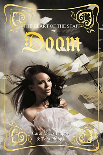 Doom (Heart Of The staff Book 6)  by  Carol Marrs Phipps
