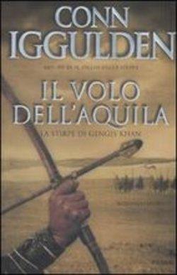 Il volo dellaquila(Conqueror, #2)  by  Conn Iggulden