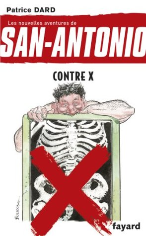 Contre X  by  Patrice Dard