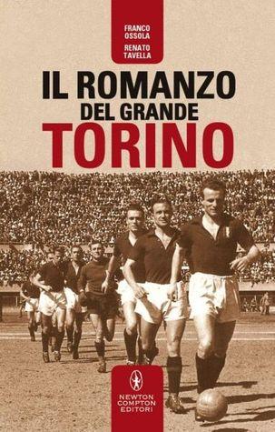 Il romanzo del Grande Torino  by  Franco Ossola