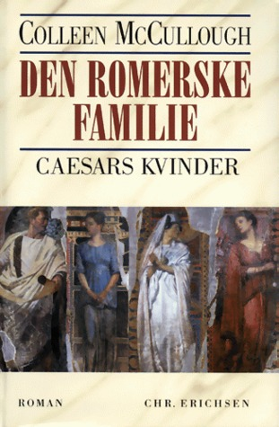 Caesars kvinder (Den romerske familie #4) Colleen McCullough