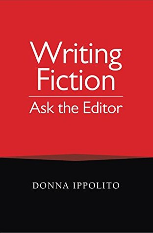 Writing Fiction: Ask the Editor Donna Ippolito