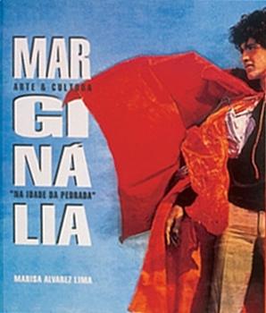 Marginália: Arte e Cultura na Idade da Pedrada  by  Marisa Alvarez Lima