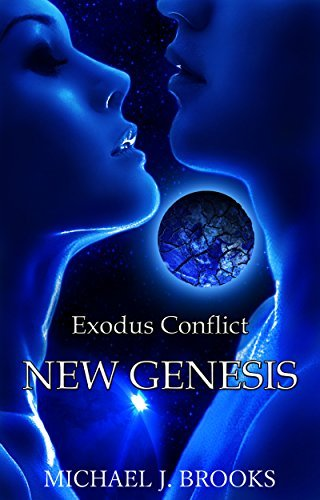 Exodus Conflict: New Genesis  by  Michael J. Brooks