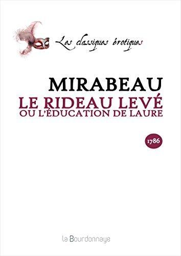Le Rideau levé: LÉducation de Laure Riqueti de Mirabeau Honoré-Gabriel