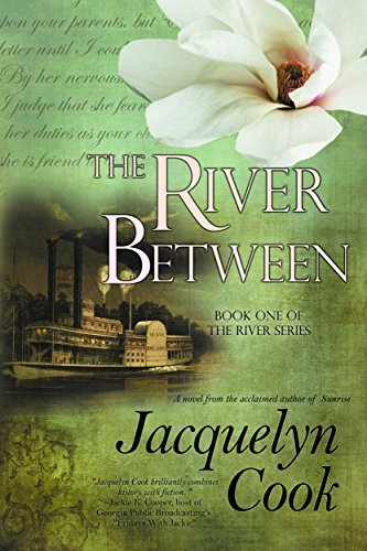 The River Between: Volume 1 (The River Series) Jacquelyn Cook