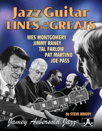 Jazz Guitar Lines Of The Greats Steve Briody
