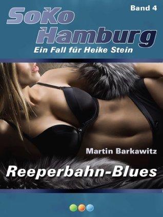 Reeperbahn-Blues (SoKo Hamburg 4)  by  Martin Barkawitz