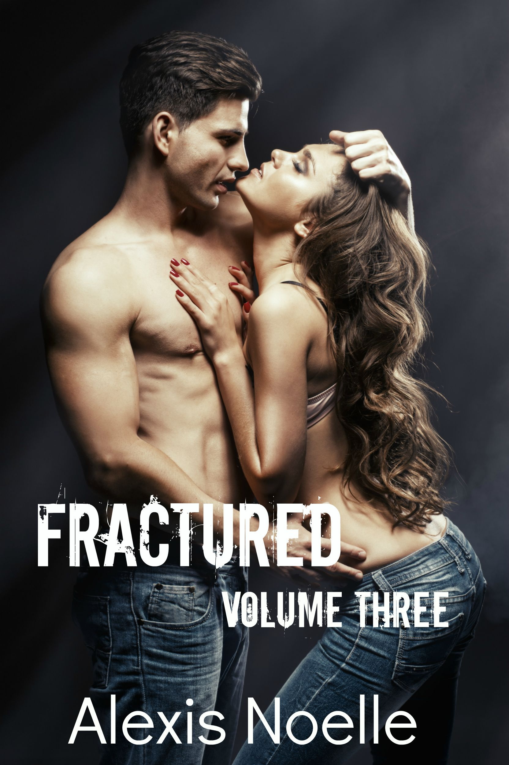 Fractured: Volume Three (Fractured, #3)  by  Alexis Noelle