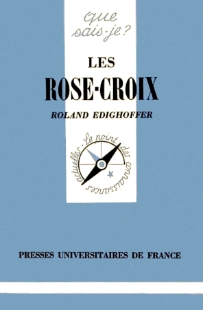 Les Rose-Croix Roland Edighoffer