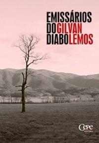 Emissários Do Diabo Gilvan Lemos